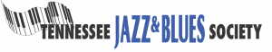 Tennessee Jazz & Blues Society