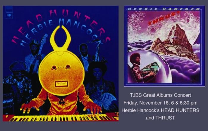 Great Albums Concert Nov. 18 Spotlights Hancock's Headhunters