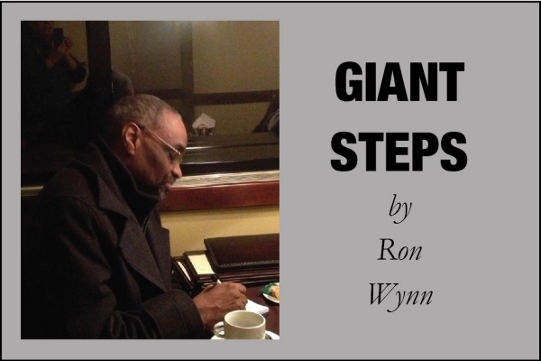 Giant Steps by Ron Wynn (July 2017, Part 1)