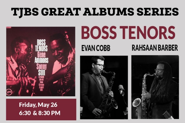 TJBS Announces Next Great Albums Concert May 26, Celebrating Boss Tenors