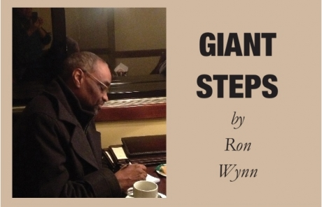 Giant Steps by Ron Wynn, September 2017 Reflections