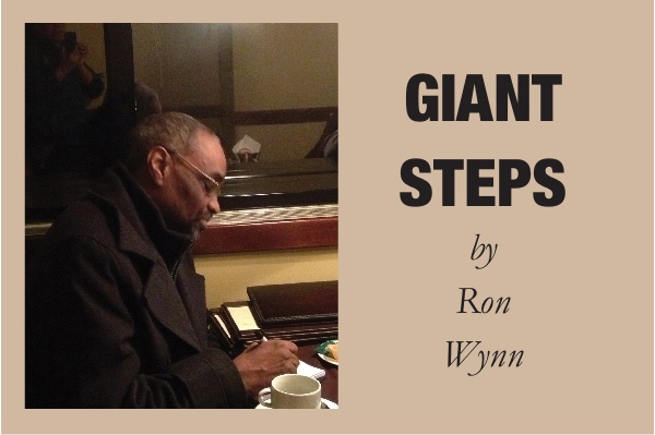 Giant Steps by Ron Wynn, September Edition Part 1