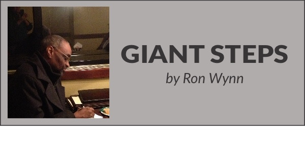 Giant Steps by Ron Wynn September/October Edition Part I