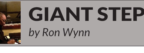 Giant Steps by Ron Wynn June/July Edition Part I