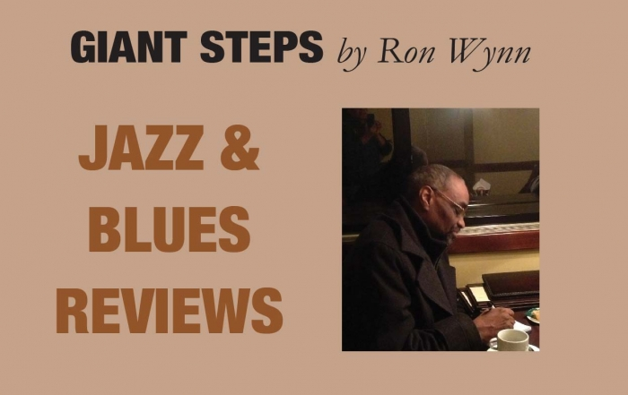 Giant Steps By Ron Wynn April/May Edition Part II