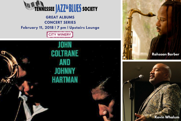 Great Albums Series kicks off for 2018 with Coltrane/Hartman Tribute