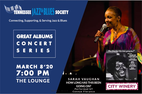 """TJBS Great Albums Concert: Sarah Vaughan """"How Long Has This Been Going On"""" w/ Connye Florance"""